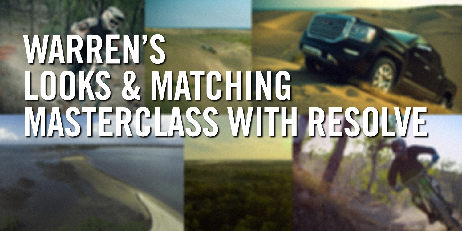 Warren's Looks and Matching Masterclass with Resolve